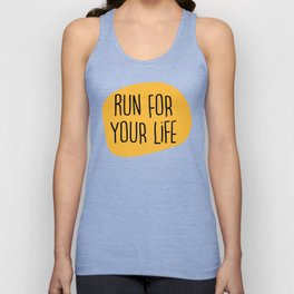 Run for your life Unisex Tank Top