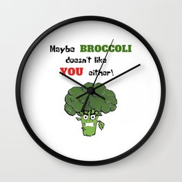 Maybe Broccoli doesn't like You either! Wall Clock