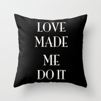 fault Throw Pillows featuring It was love's fault by courtneeeee