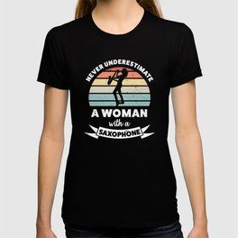 Woman with a Saxophone Funny Gift Mom T-shirt