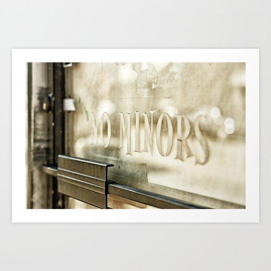 """No Minors"" Art Print"