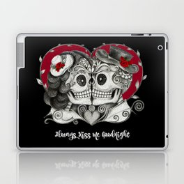 Roses Sugar Skull Couple, Always Kiss Me Goodnight Laptop & iPad Skin