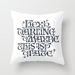 Hey Darling... Throw Pillow