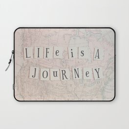 Life is a Journey Laptop Sleeve