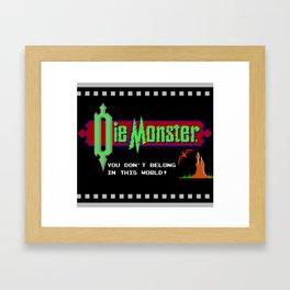 Castlevania - Die Monster. You Don't Belong In This World! Framed Art Print
