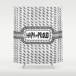 Hapa & Proud - Multicultural - Happa - Eurasian - Black & White Shower Curtain