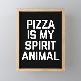 Pizza Spirit Animal Funny Quote Framed Mini Art Print