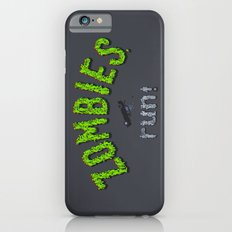 ZOMBIES, run! Slim Case iPhone 6s
