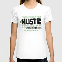 hustle T-shirts featuring The Hustle by Chris Piascik