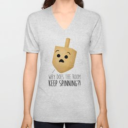 Why Does The Room Keep Spinning?! Unisex V-Neck