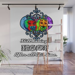Still having a Hoot after all this time. Wall Mural