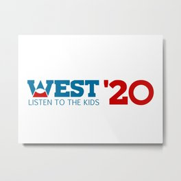 West for President 2020 Metal Print