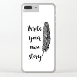 Write your own Story Clear iPhone Case