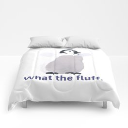 Cute Penguin Says: What the Fluff Comforters