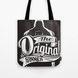 The original sinner Tote Bag