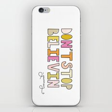 Don't Stop Believin' iPhone & iPod Skin