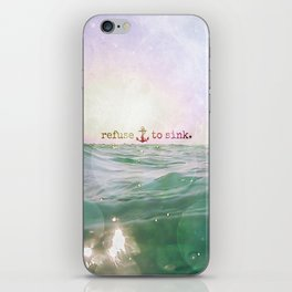 Refuse To Sink iPhone Skin