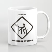 architect Mugs featuring CAUTION ARCHITECT AT WORK by CathZanArt