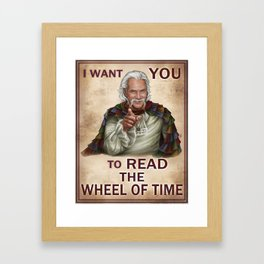 I Want You to read the Wheel of Time Framed Art Print