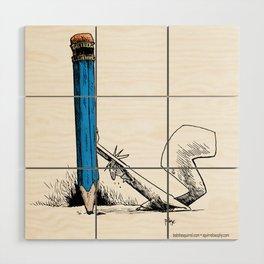 pencil pushing Wood Wall Art