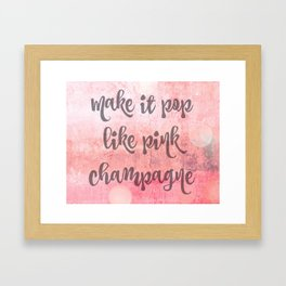 Pink Champagne Framed Art Print