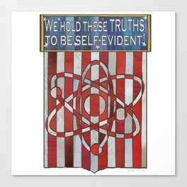 We hold these truths.. Canvas Print