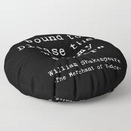Shakespeare quote philosophy typography black white Floor Pillow