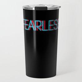 Fearless   Digital Art Travel Mug
