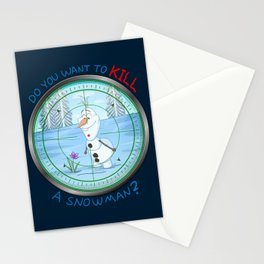 Do You Want To KILL A Snowman? Stationery Cards