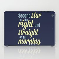 peter pan iPad Cases featuring Peter Pan Quote by Rosaura Grant