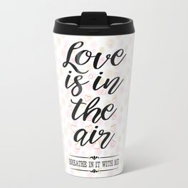All about Love and Lovers Typography Travel Mug