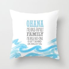 ohana means family lilo and stich cerulium Throw Pillow
