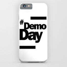 Demo Day - Hashtag Demoday iPhone Case