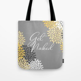 Get Naked Floral, Gray, Yellow Tote Bag