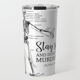 Stay Sexy - MFM Travel Mug