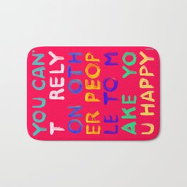 RELY / ABSOLUTELY HAPPY VERSION Bath Mat