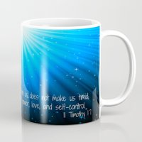 scripture Mugs featuring Scripture II Timothy 1:7  by bjscarrigan