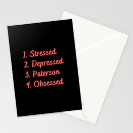 Stressed. Depressed. Paterson. Obsessed. Stationery Cards