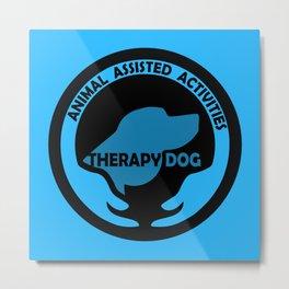 Animal Assisted Activities  - THERAPY DOG logo dog help Metal Print