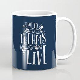 Dwell on Dreams - Dark Blue Coffee Mug