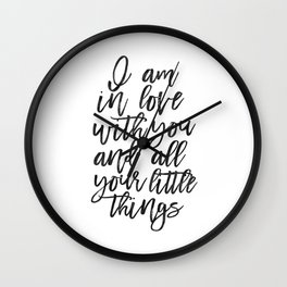 LOVE WALL ART, I Am In Love With You And All Your Little Things,Love Art,Love Quote,I love You More, Wall Clock