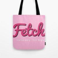 Fetch Tote Bag