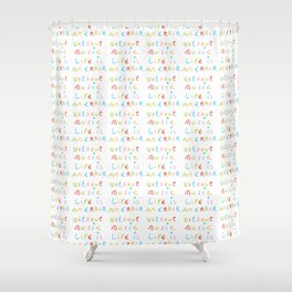 without music life is an error Shower Curtain