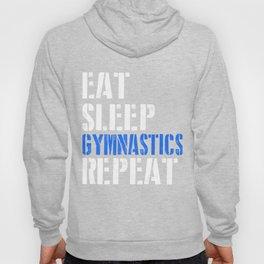 Eat. Sleep. Gymnastics. Repeat. Hoody