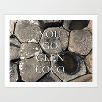 You Go Glen Coco Art Print