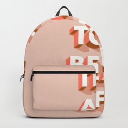It's All Too Beautiful Backpack