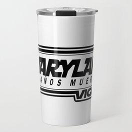 L  O  S    A  Ñ  O  S    M  U  E  R  T  O  S - MARYLAND - vigo - MarylandVigo Travel Mug