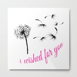 I Wished For You (pink) Metal Print
