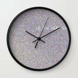 ach ich bin nicht trunken Wall Clock