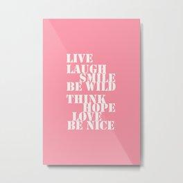Positive attitude pink Metal Print
